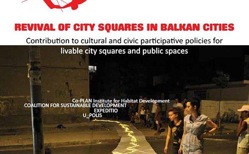 Revival of City Squares in Balkan Cities