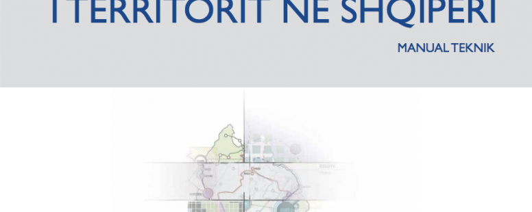 Territorial Planning and Development in Albania – Technical Manual