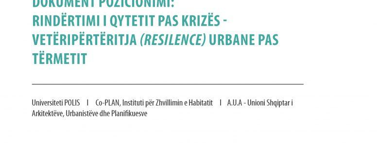 Dokument Pozicionimi: Rindërtimi i Qytetit pas Krizës